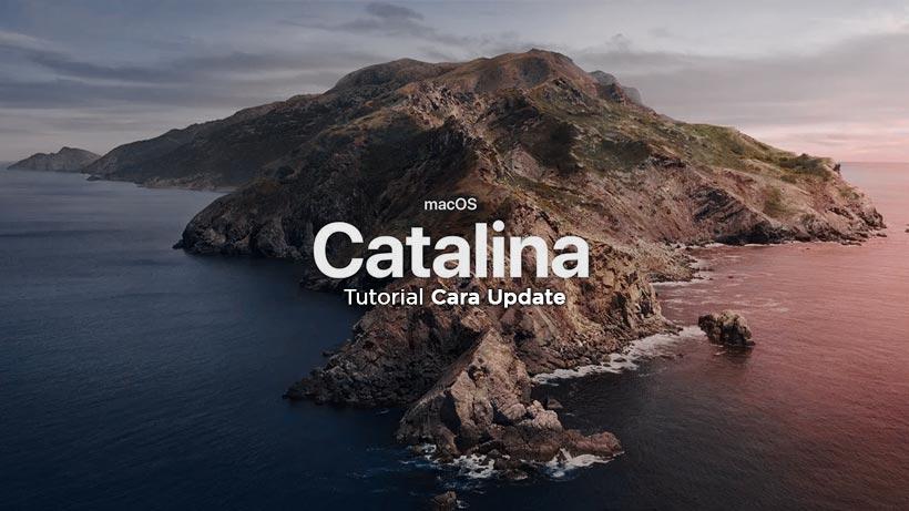 Tutorial cara update MacOS Catalina di perangkat Mac