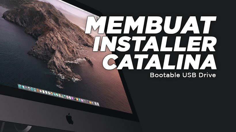 Cara membuat installer macos catalina usb flashdisk
