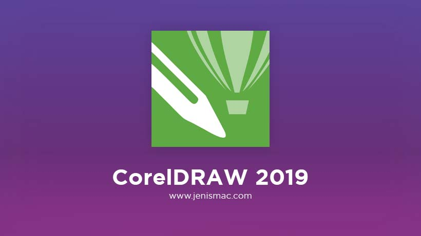 Review Aplikasi CorelDRAW 2019 Mac Download Gratis