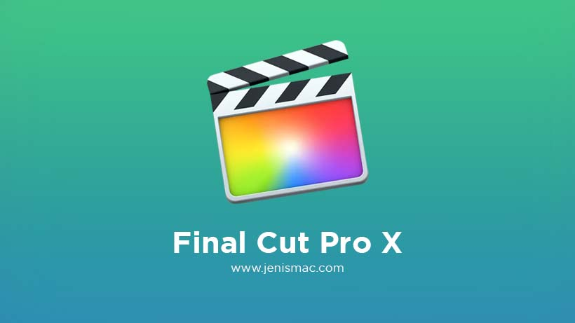 Review aplikasi Final Cut Pro X MacOS download gratis